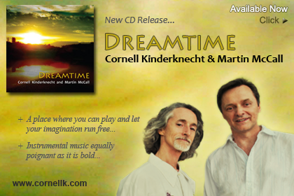 New CD Release: Dreamtime by Cornell Kinderknecht and Martin McCall